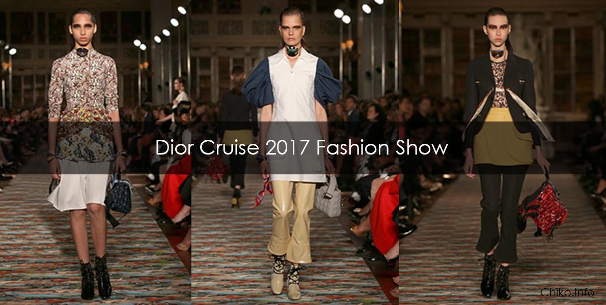 Dior Cruise 2017 Fashion Show resort 2017