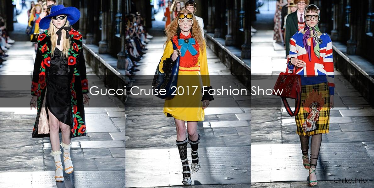 Gucci Cruise/Resort 2017 Fashion Show